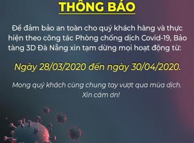 Bảo Tàng 3D Đà Nẵng xin tạm đóng cửa trong mùa đại dịch COVID-19